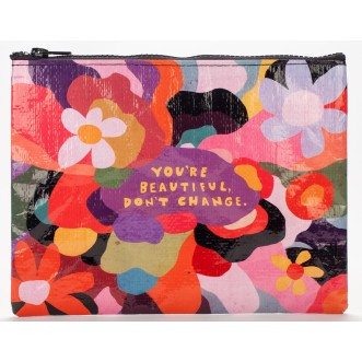 "BLUE Q ZIPPER CASE ""YOU'RE BEAUTIFUL DON'T CHANGE"""