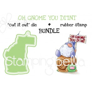 "OH GNOME you DI'INT RUBBER STAMP + ""CUT IT OUT"" DIE BUNDLE (save 15%)"