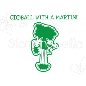 "ODDBALL WITH A MARTINI ""CUT IT OUT"" DIE"