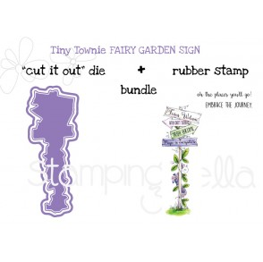"Tiny Townie FAIRY GARDEN FAIRY SIGN ""CUT IT OUT"" DIES + RUBBER STAMP BUNDLE (SAVE 15%)"