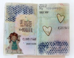 Sandiebella was inspired to make an Art Journal page using LIFE IS GOOD by Diane Duda