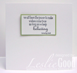 Here's the inside of Lesliebella's card using the quote that comes with Faith
