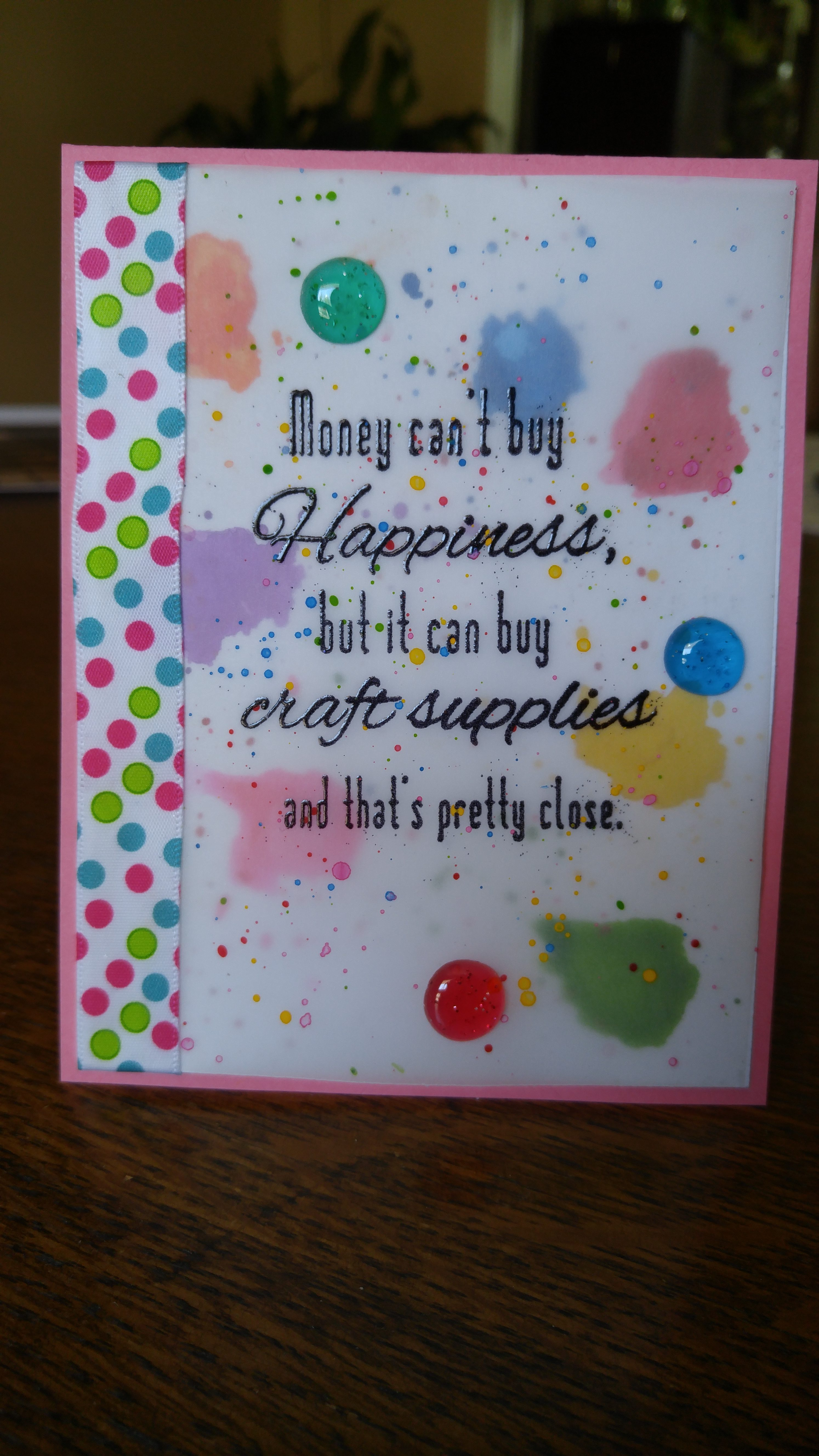 BELLARIFIC FRIDAY CHALLENGE (money can't buy happiness BIG WORDS STAMP)- DOTS AND BUTTONS AND SEQUINS on cards