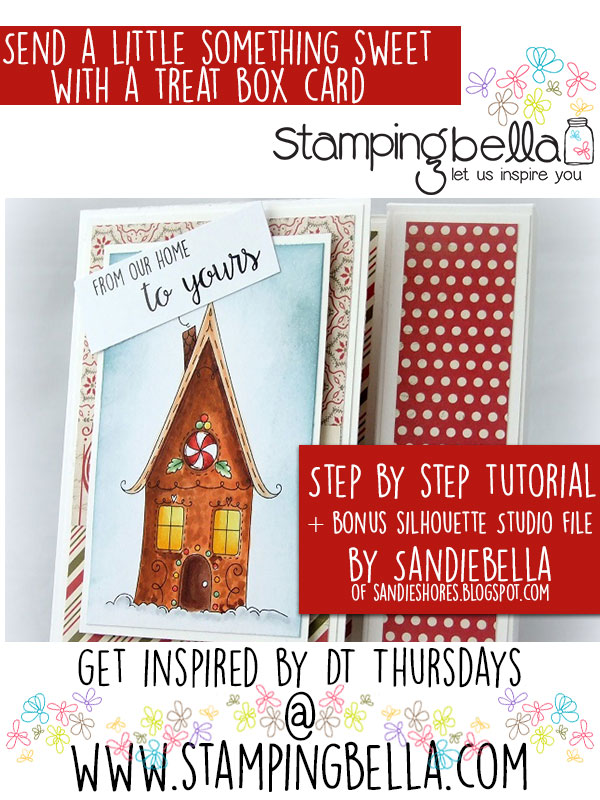 Stamping Bella - DT Thursday Sandie's Treat Box Card. Click through for a full step by step tutorial and a bonus Silhouette Studio file download!