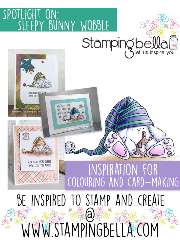 Spotlight On Sleepy Bunny Wobble at Stamping Bella.