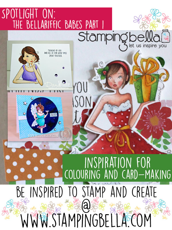 Stamping Bella - Spotlight on the Babes Part 1. Click through for inspiration!