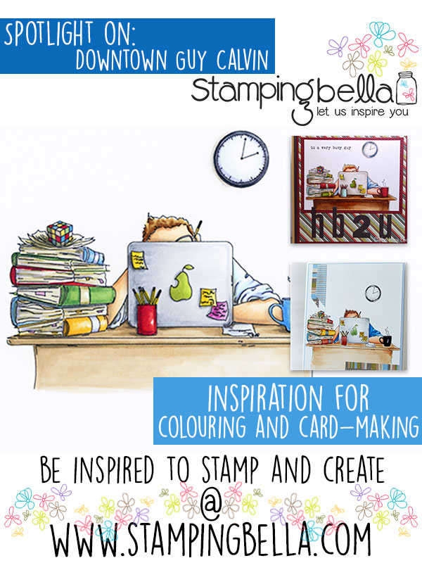 Spotlight On Stamping Bella Downtown Guy Calvin. Click through for the inspiration!