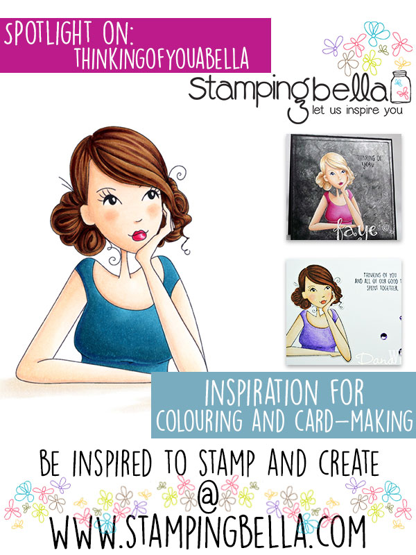 Spotlight On Thinkingofyouabella at Stamping Bella!