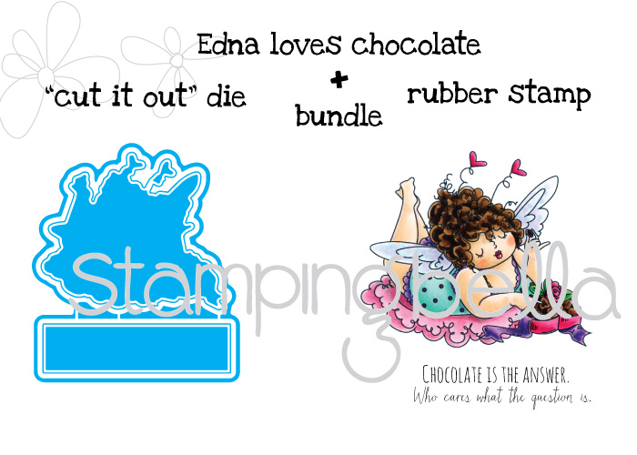 Stamping Bella JANUARY 2017 rubber stamp release- Edna loves CHOCOLATE CUT IT OUT DIE and RUBBER STAMP BUNDLE