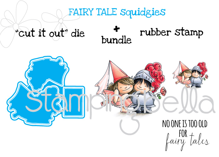 """Stamping Bella JANUARY 2017 rubber stamp release-FAIRY TALE SQUIDGIES """"CUT IT OUT"""" die and RUBBER STAMP BUNDLE"""