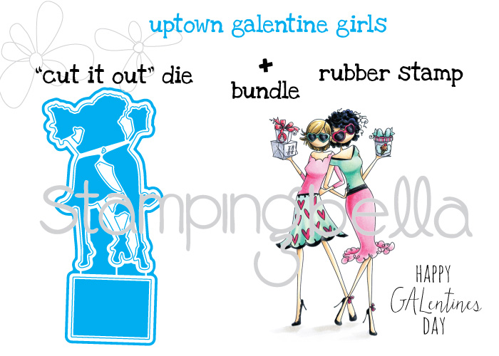 "Stamping Bella JANUARY 2017 rubber stamp release- UPTOWN GALENTINE girls ""CUT IT OUT"" DIES+RUBBER STAMP BUNDLE"