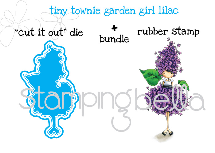 Stamping Bella JANUARY 2017 rubber stamp release- Tiny Townie GARDEN GIRL LILAC CUT IT OUT DIE + RUBBER STAMP BUNDLE
