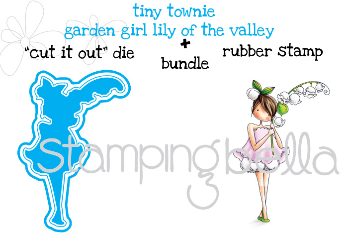 Stamping Bella JANUARY 2017 rubber stamp release-Tiny Townie Garden Girl LILY OF THE VALLEY BUNDLE