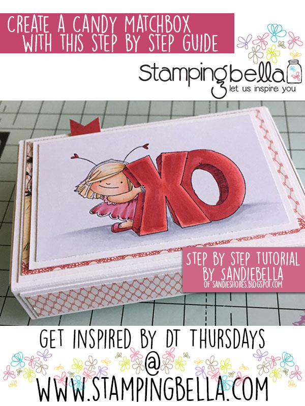 Stamping Bella DT Thursday - Create a Valentine Candy Matchbox with Sandiebella. Click through for full step by step guide.