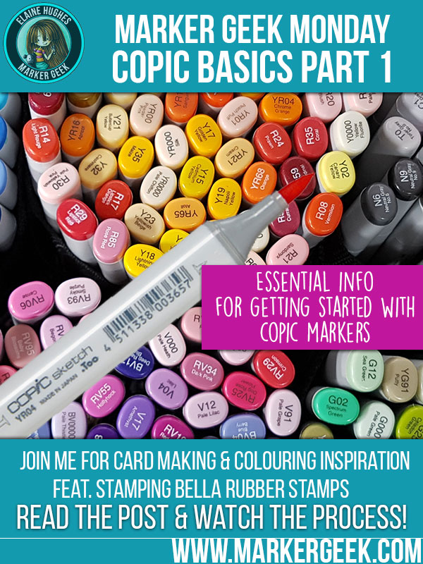 Marker Geek Monday Copic Basics Part 1 Stamping Bella