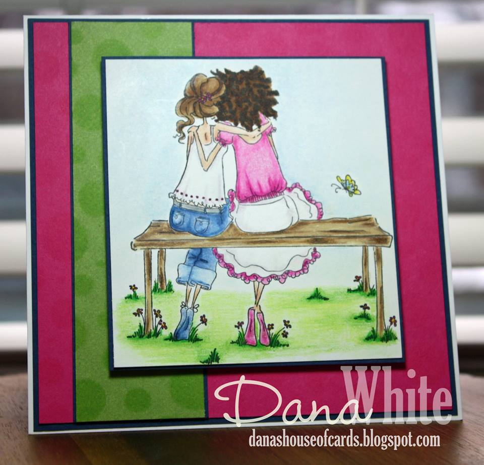 Bellarific Friday STAMP OF THE MONTH UPTOWN GIRLS BELINDA and BERNADETTE-card made by Dana White