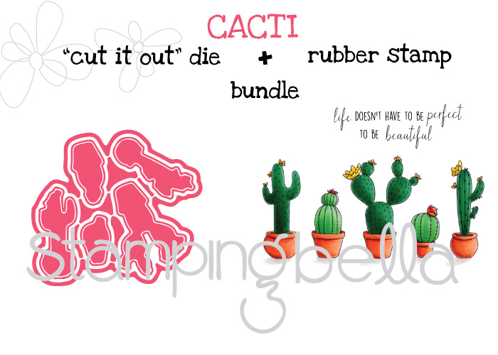 "Stamping Bella Spring 2017 release -CACTI rubber stamp + ""CUT IT OUT"" dies BUNDLE"