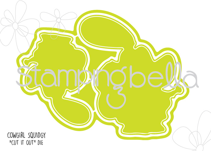 Stamping Bella Spring 2017 release - COWGIRL SQUIDGY CUT IT OUT DIE