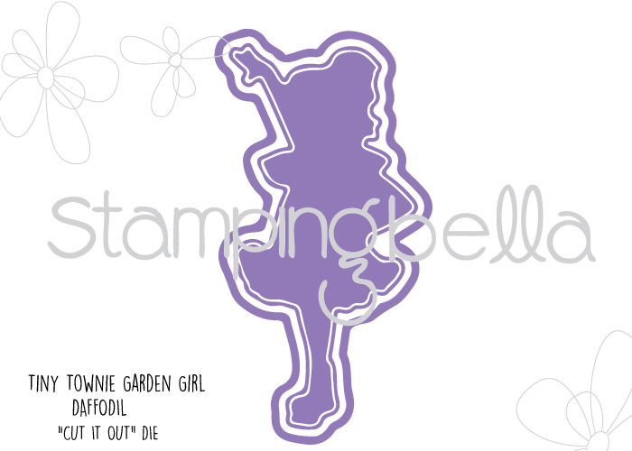 "Stamping Bella Sneak Peek March 2017- TINY TOWNIE GARDEN GIRL DAFFODIL ""CUT IT OUT"" DIE"
