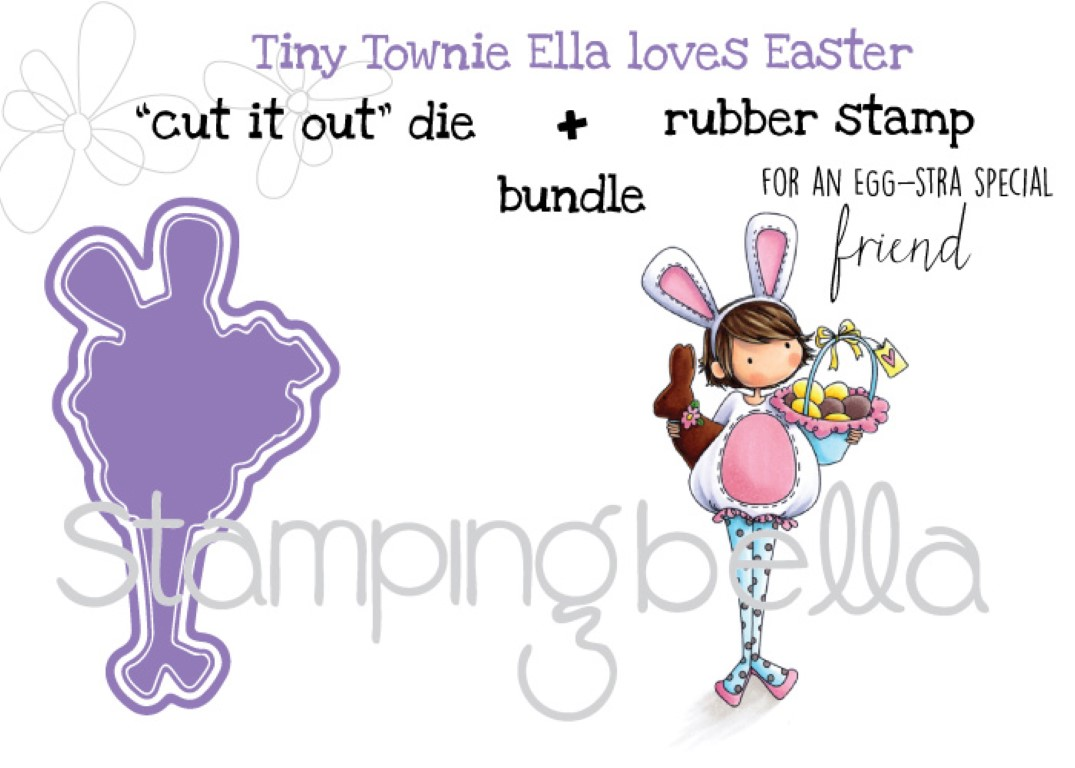 Stampingbella SPRING 2017 RELEASE- TINY TOWNIE ELLA loves EASTER RUBBER STAMP + CUT IT OUT DIE BUNDLE