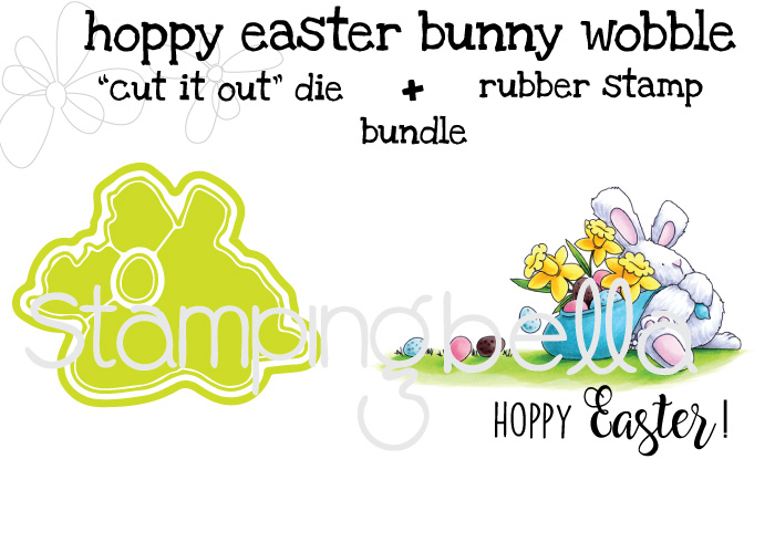 "Stampingbella SPRING 2017 RELEASE-HOPPY EASTER BUNNY WOBBLE rubber stamp + ""CUT IT OUT"" DIE BUNDLE"
