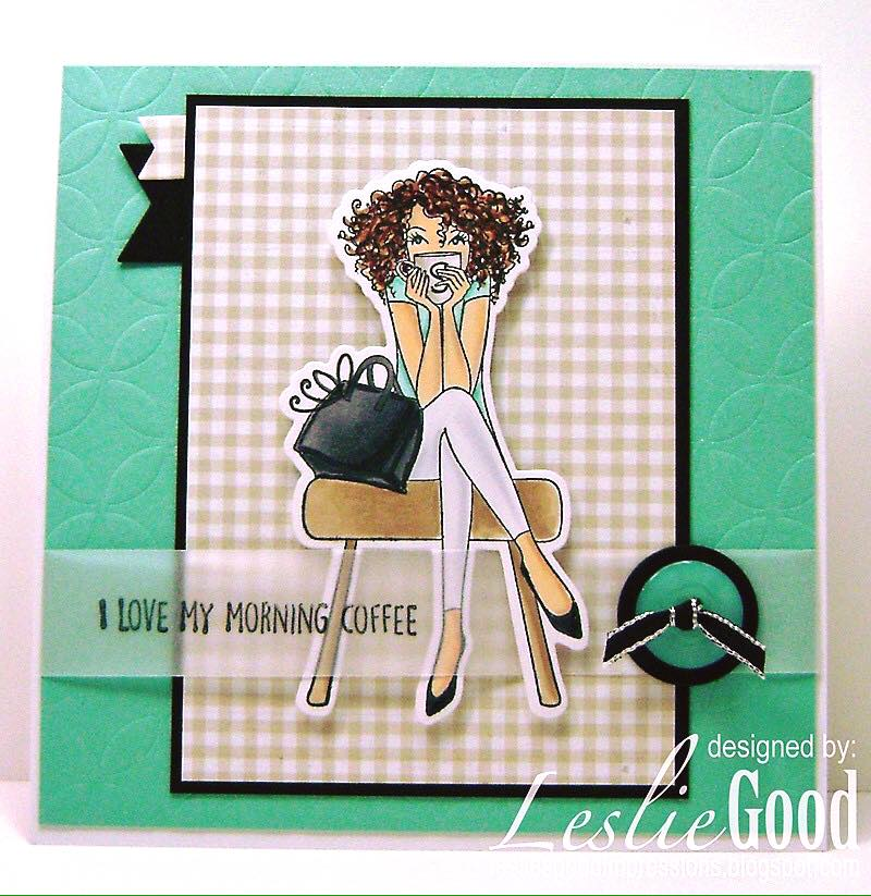 Bellarific Friday  MARCH 10 2017- Rubber stamp and CUT IT OUT DIE used DONTTALKTOMEBEFOREMYCOFFEEABELLA card by Leslie Good