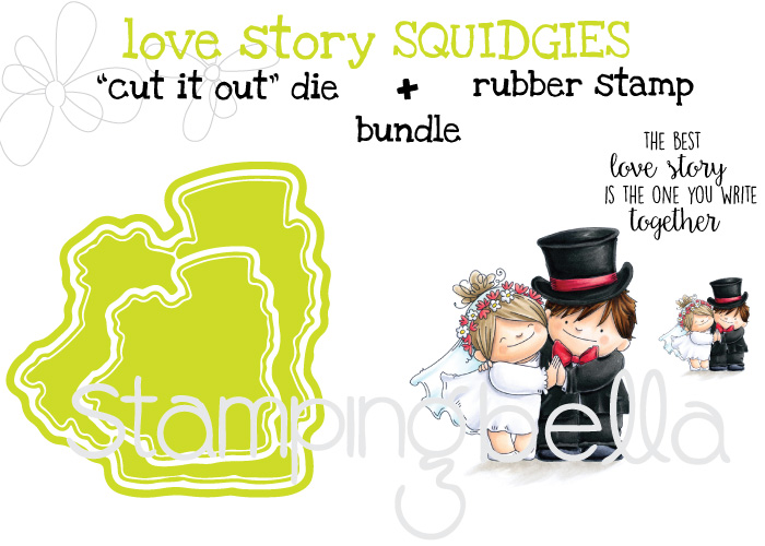 "Stamping Bella SPRING 2017 release- LOVE STORY SQUIDGIES RUBBER STAMP +""CUT IT OUT"" bundle"
