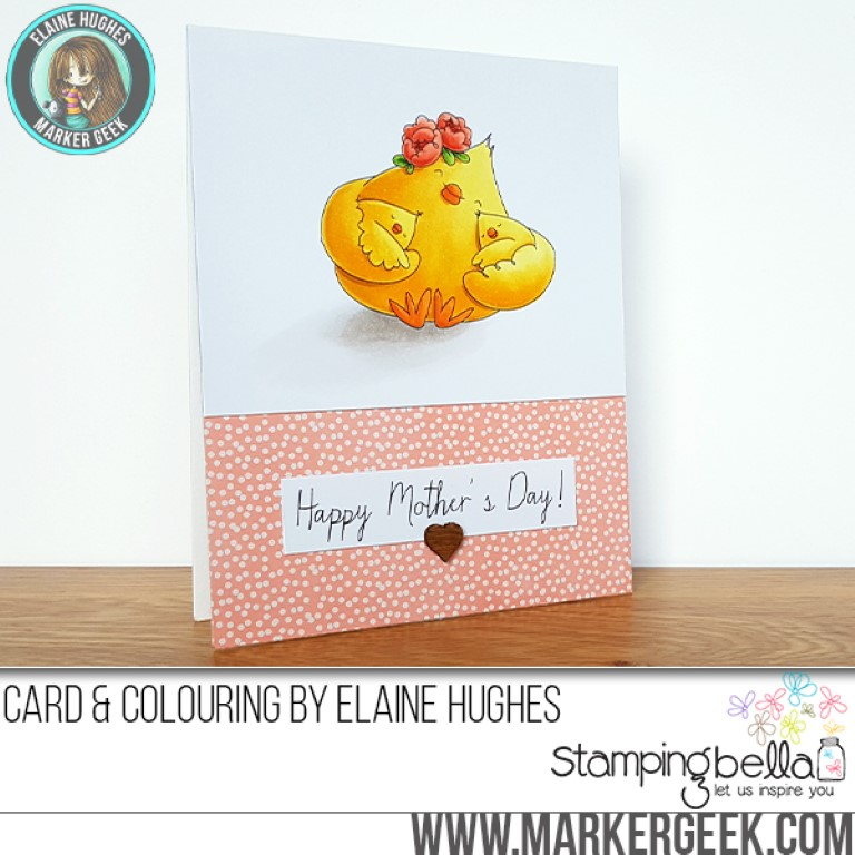 Stamping Bella MARCH 2017 release - MOTHER'S DAY CHICK rubber stamp. Card by Elaine Hughes