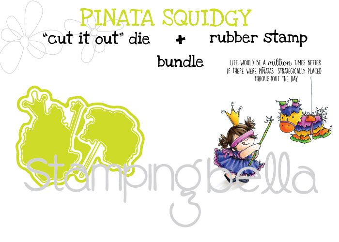 "Stamping Bella SPRING 2017 RELEASE- PINATA squidgy RUBBER stamp + ""CUT IT OUT"" DIE BUNDLE (save 15%)"