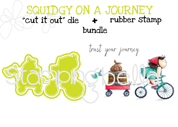 Stamping Bella Spring 2017 release -The Squidgy on a JOURNEY CUT IT OUT DIE +Rubber stamp BUNDLE