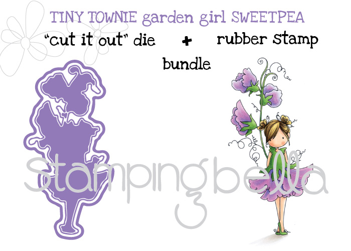 "Stamping Bella Sneak Peek March 2017- TINY TOWNIE GARDEN GIRL SWEET PEA ""CUT IT OUT"" DIE + RUBBER STAMP BUNBDLE"