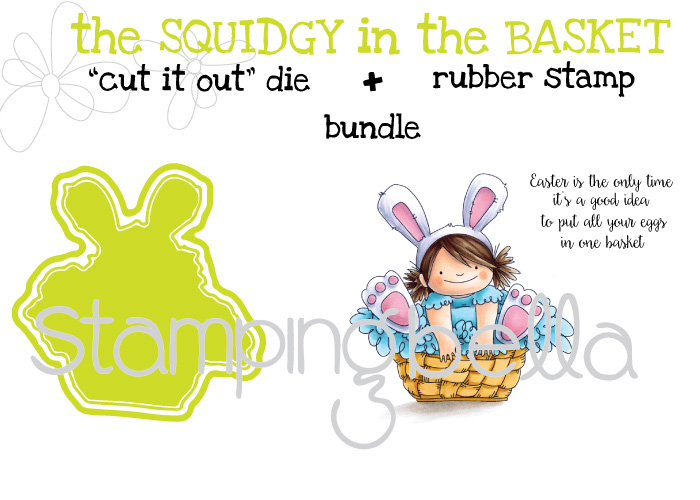 "Stampingbella SPRING 2017 RELEASE-the SQUIDGY in the BASKET rubber stamp +""CUT IT OUT"" DIE BUNDLE"