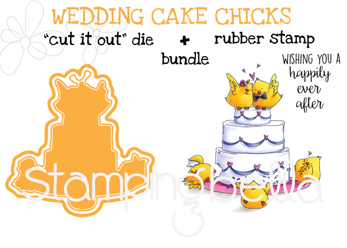 "Stamping Bella SPRING 2017 release- WEDDING CAKE CHICKS ""CUT IT OUT "" DIE + RUBBER STAMP BUNDLE"