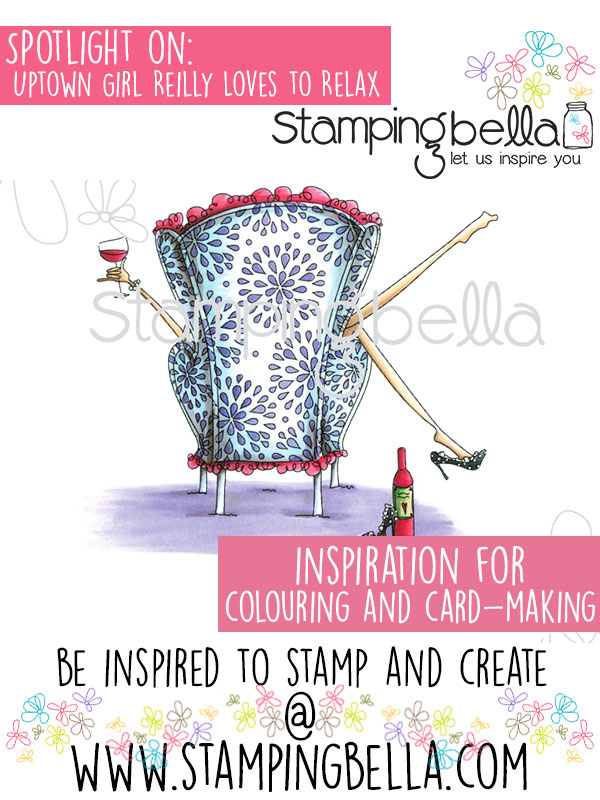 Stamping Bella Spotlight on Uptown Girl Reilly Loves To Relax