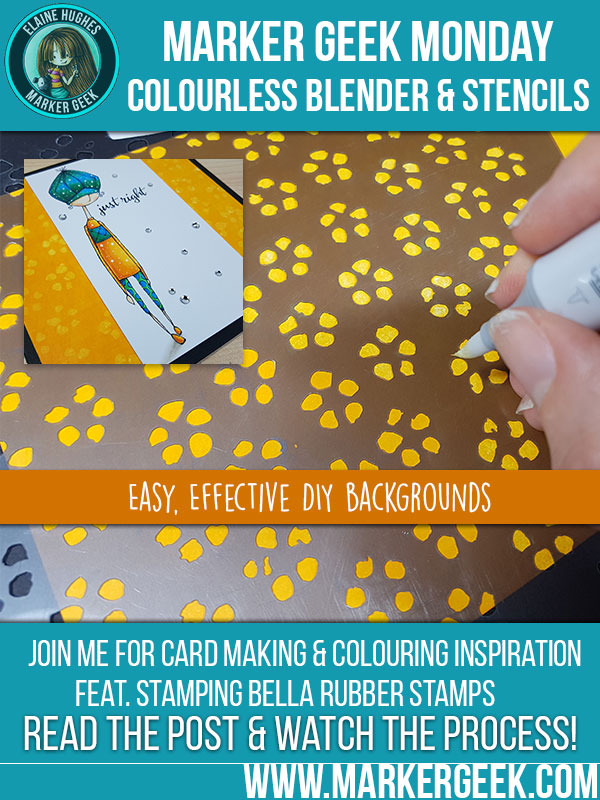 Stamping Bella Marker Geek Monday Copic Colorless Blender & Stencils for Backgrounds