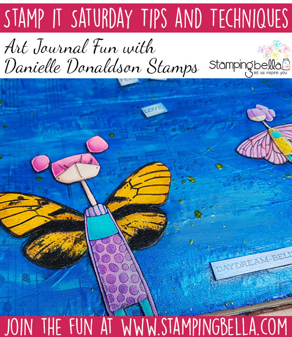 Stamping Bella Stamp It Saturday - Art Journal Fun with Danielle Donaldson Stamps