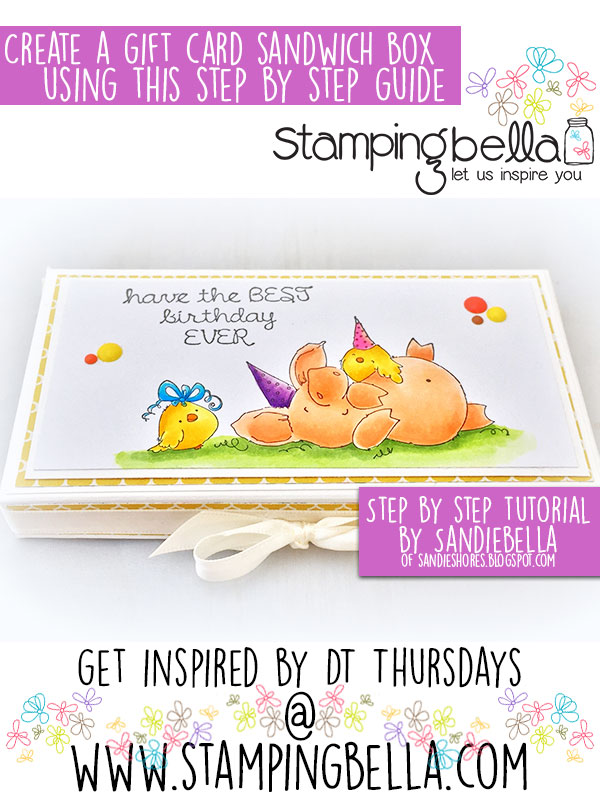 Stamping Bella DT Thursday: Create a Gift Card Sandwich Box with Sandiebella