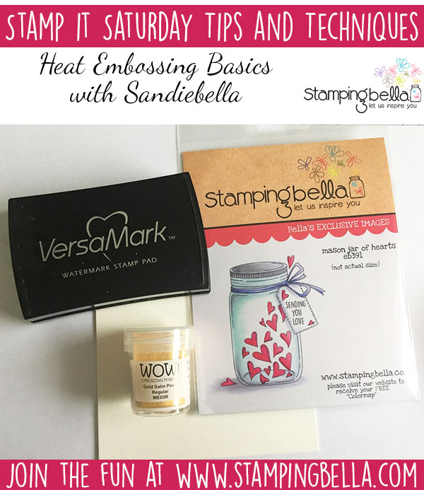 Stamping Bella Stamp It Saturday - Heat Embossing Basics with Sandiebella