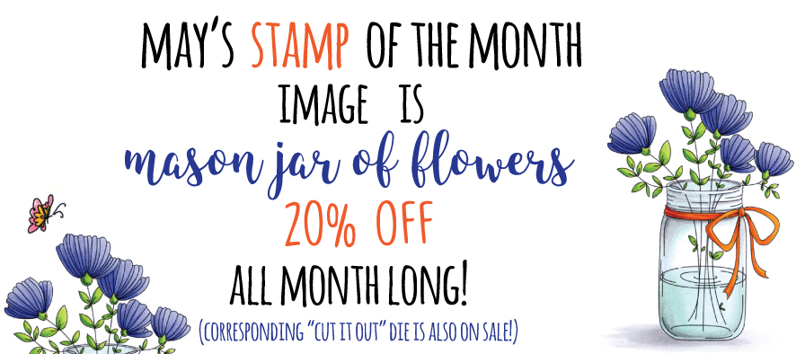 Stamping Bella Spotlight on May 2017 Stamp of the Month - Mason Jar of Flowers