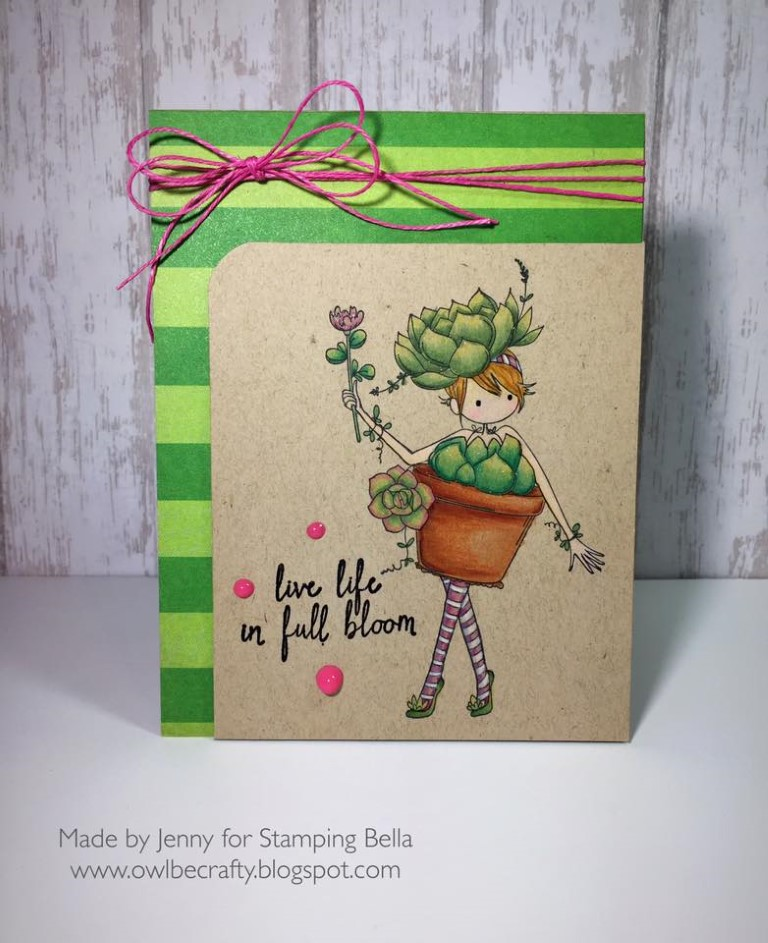 It's BELLARIFIC FRIDAY May 19th 2017-rubber stamp used TINY TOWNIE SUSIE the SUCCULENT, card made by JENNY BORDEAUX