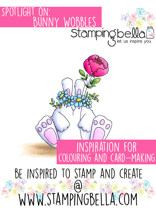 Stamping Bella Spotlight On The Bunny Wobbles (with videos)