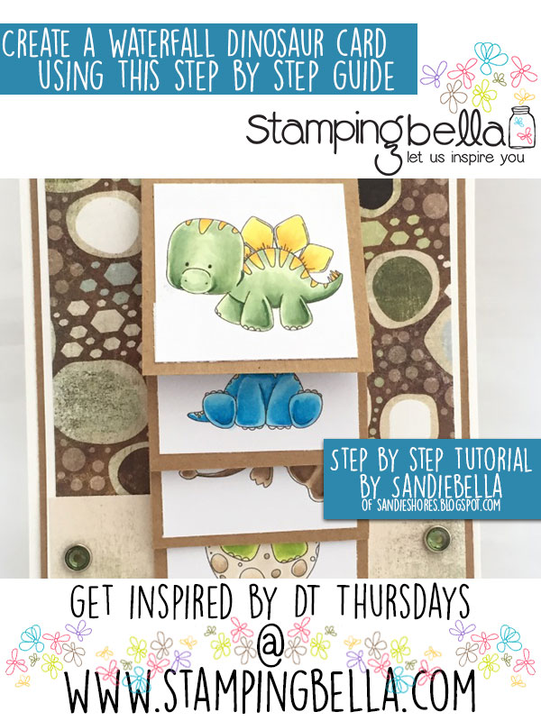 Stamping Bella DT Thursday: Create a Waterfall Dinosaur Card with Sandiebella!