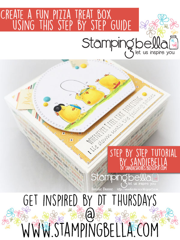 Stamping Bella DT Thursday: Create a Fun Pizza Treat Box with Sandiebella