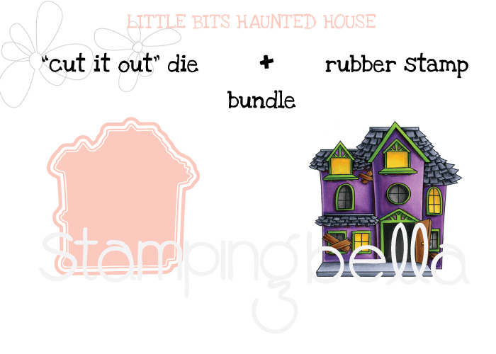 STAMPING BELLA SNEAK PEEK DAY 3- LITTLE BITS HAUNTED HOUSE BUNDLE