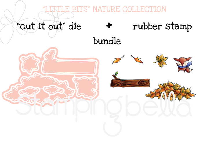 "Stamping Bella SNEAK PEEK DAY 2 : LITTLE BITS NATURE COLLECTION ""BUNDLE"""