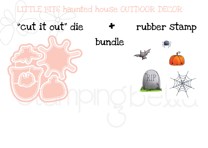 STAMPING BELLA SNEAK PEEK DAY 3- LITTLE BITS HAUNTED HOUSE OUTDOOR DECOR BUNDLE