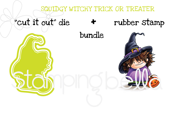 Stamping Bella SNEAK PEEK day 4- SQUIDGY witchy TRICK OR TREATER BUNDLE