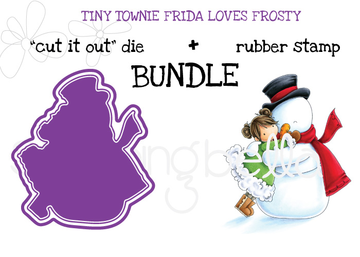 STAMPING BELLABUNDLE: TINY TOWNIE FRIDA LOVES FROSTY
