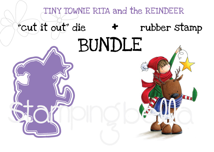 www.stampingbella.com : BUNDLE called TINY TOWNIE RITA and the REINDEER