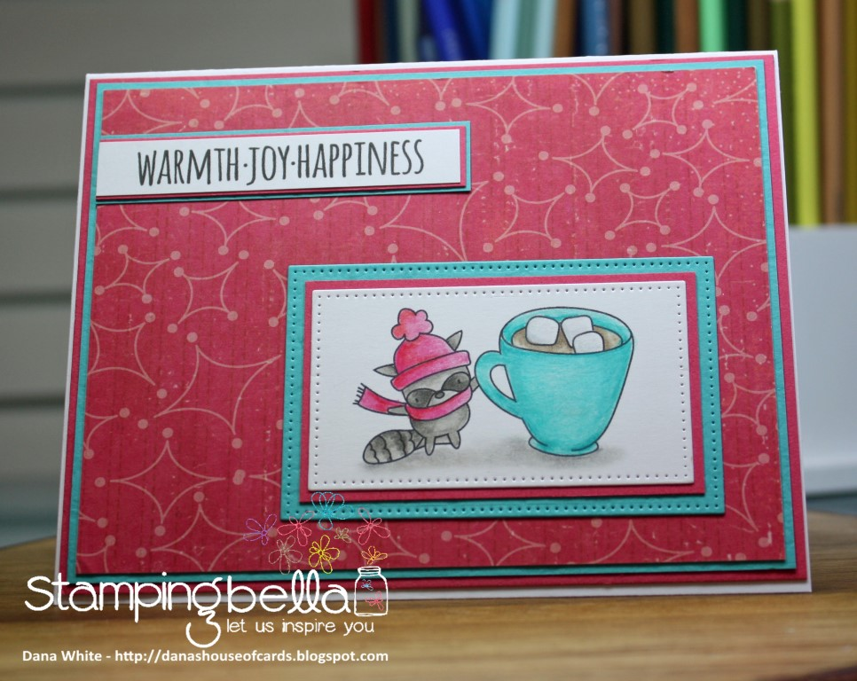 Stamping Bella WINTER/CHRISTMAS 2017 RELEASE: RUBBER STAMP USED: MISTER RACCOON loves HOT CHOCOLATE, card by Dana White